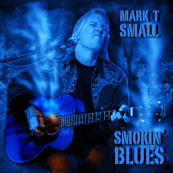 mark t small smokin blues cd cover image