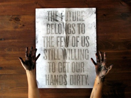 Get Those Hands Dirty!