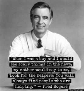 In times of tragedy, Look for the helpers.
