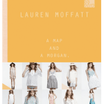 Lauren Moffatt // A Map & A Morgan