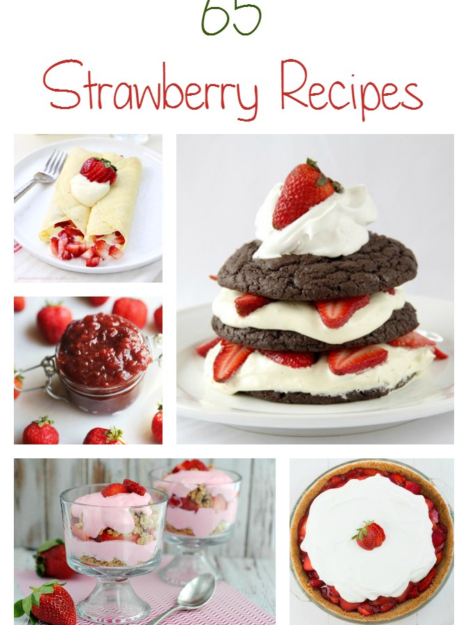 65 Strawberry Recipes