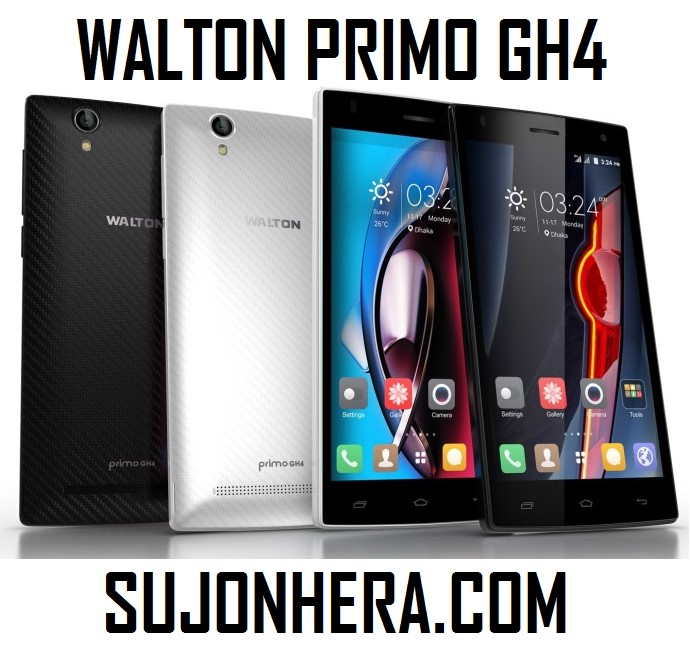 Walton Primo GH4 Android Phone Full Specifications & Price