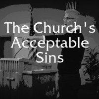 #33 The Church's Acceptable Sins