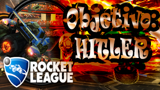 Rocket League - Objetivo Destruir a Hitler