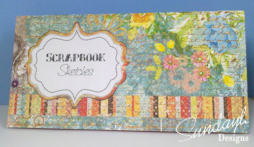 SundayLDesigns » Video Make a Scrapbooking Sketchbook with free