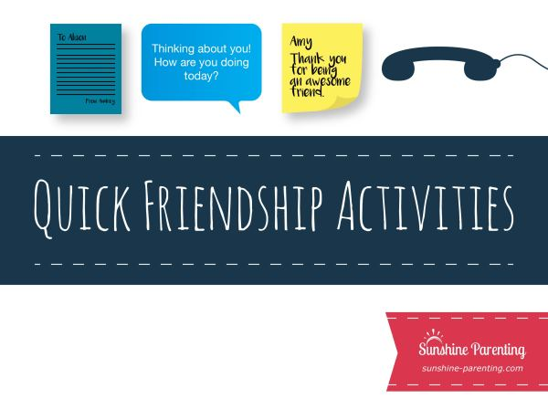 Quick Friendship Activities