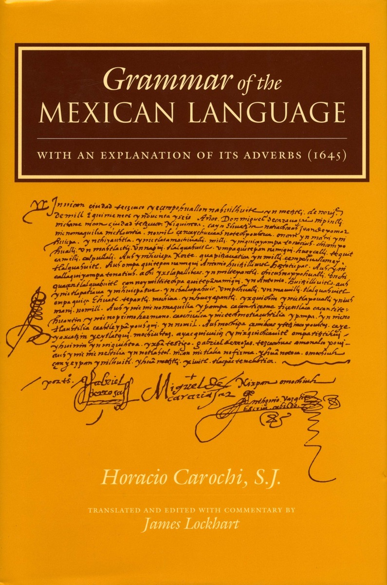 Arte Latin Translation Grammar Of The Mexican Language With An Explanation Of Its
