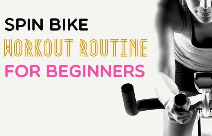 Spin Bike Workout Routine For Beginners