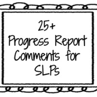 25+ Progress Report Comments for SLPs