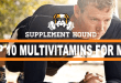 what-are-the-best-multivitamins-for-men-to-take