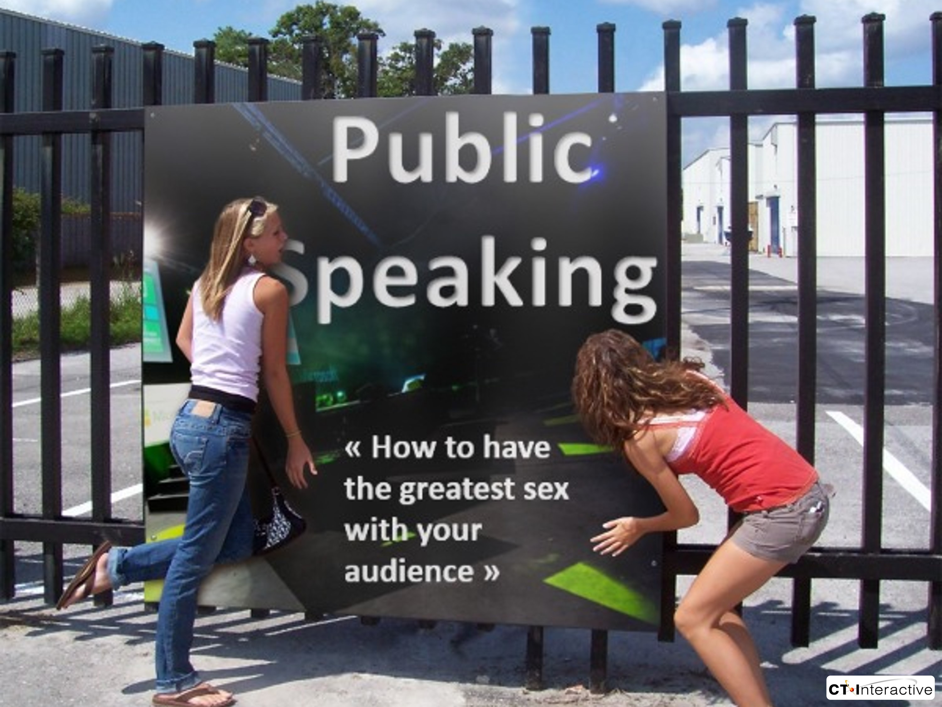 Public Tips Public Speaking The Art Of Having Great Sex With Your Audience