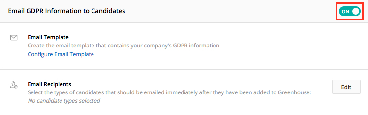 Email GDPR Information to Candidates \u2013 Greenhouse Support