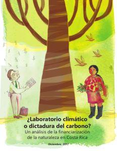 Laboratorio climatico o dictadura del carbono