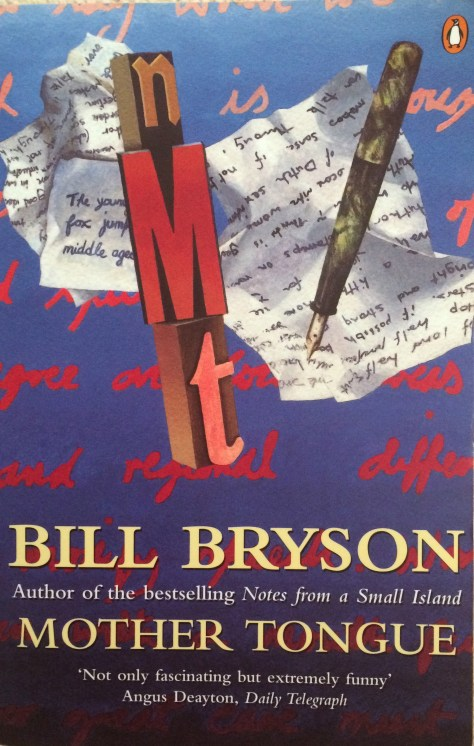 Bill Bryson Mother Tongue review
