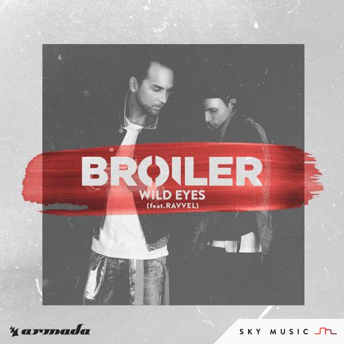 broiler-wild-eyes-ft-ravvel