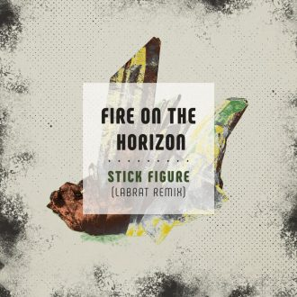 stick-figure-fire-on-the-horizon-labrat-remix