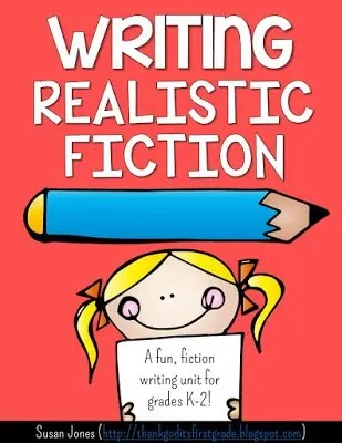 Writing Realistic Fiction in 1st and 2nd Grade! - Susan Jones