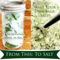 Basil Salt:  The Convenient, Tasty Way To Preserve Your Basil