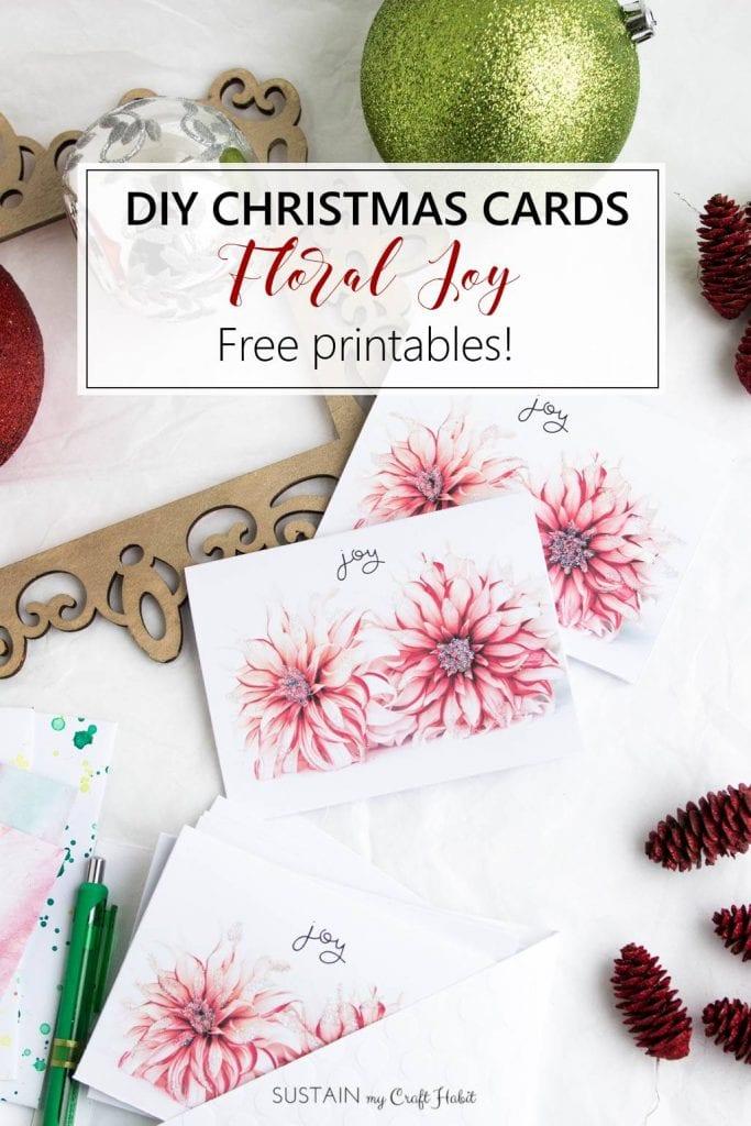Free Printable DIY Christmas Cards Floral Joy \u2013 Sustain My Craft Habit