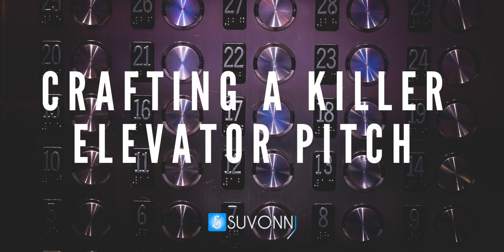 Crafting a Killer Elevator Pitch The Four C\u0027s