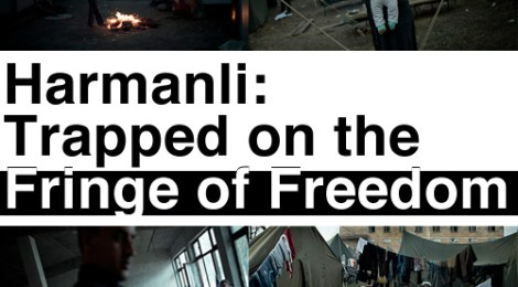 Harmanli: Trapped on the Fringe of Freedom