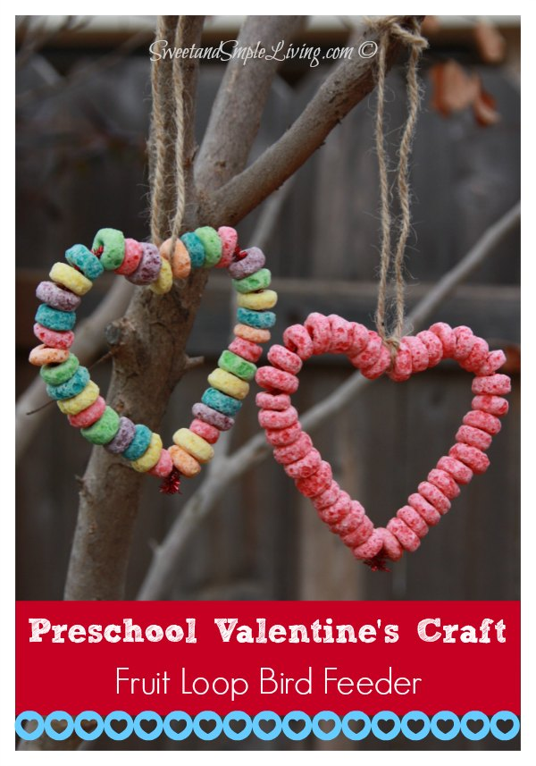 Preschool Valentine Crafts Fruit Loop Heart Bird Feeder - valentine craftf