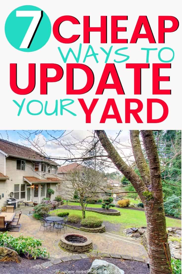 8 Cheap Ways To Update Your Yard Sweet Frugal Life