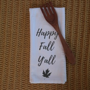 happy fall yall tea towel