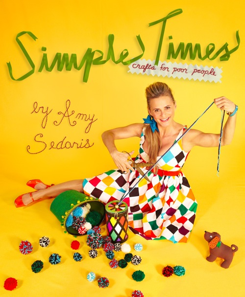 Simple Times Amy Sedaris Crafty Moms