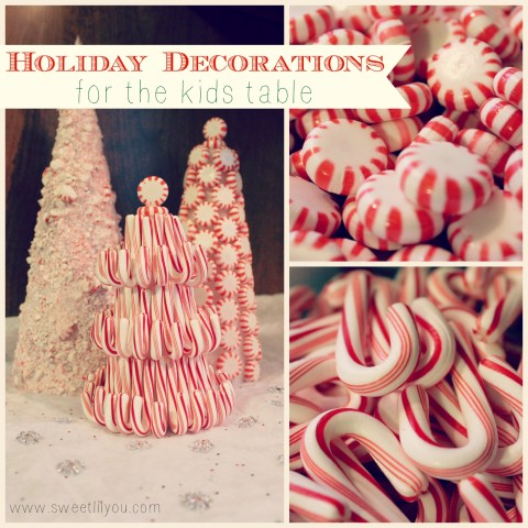 Holiday Candy Decorations for the Kids Table Christmas decor Price Chopper #Shop #HolidayAdvantEdge Sweetlilyou