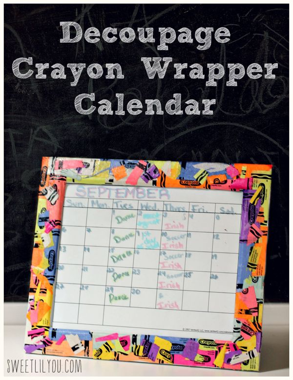 DIY Crayon Wrapper Family Calendar - Decoupage Craft - Crayon wrapper crafts - #backtobgosh  #BgoshJeanius #IC (ad)