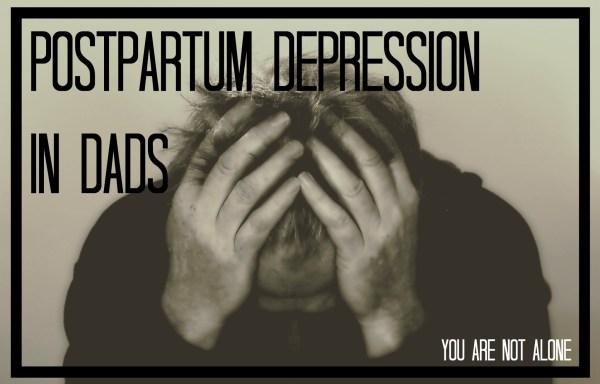 Postpartum Depression in Dads