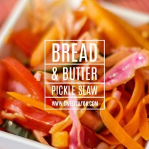 Bread & Butter Pickle Slaw
