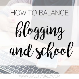How to Balance Blogging and School
