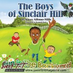 The Boys of Sinclair Hill story book by Stacey Alfonso-Mills in sweet T&T for Sweet TnT Magazine, Culturama Publishing Company, for news in Trinidad, in Port of Spain, Trinidad and Tobago, with positive how to photography.