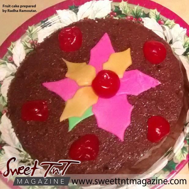 Fruit cake prepared by Radha Ramoutar.