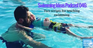 Swimming Ideas Podcast 046-