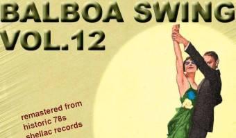 New Release: Balboa Swing, Vol. 12 (DJ Wuthe am Grammophon)