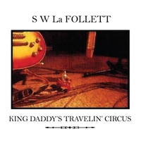 King Daddy's Travelin' Circus Cover