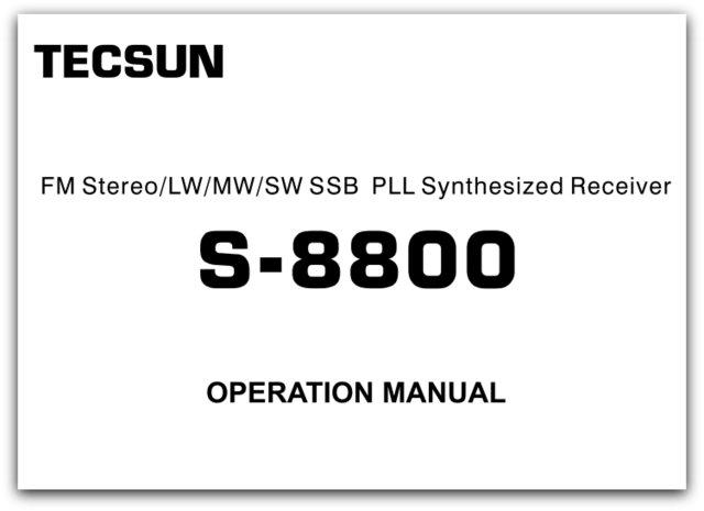 Tecsun S-8800 English Operation Manual The SWLing Post - operation manual