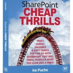 SharePoint Cheap Thrills