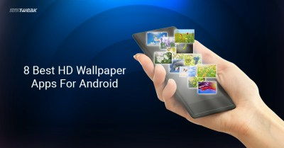 8 Best HD Wallpaper Apps For Android 2018