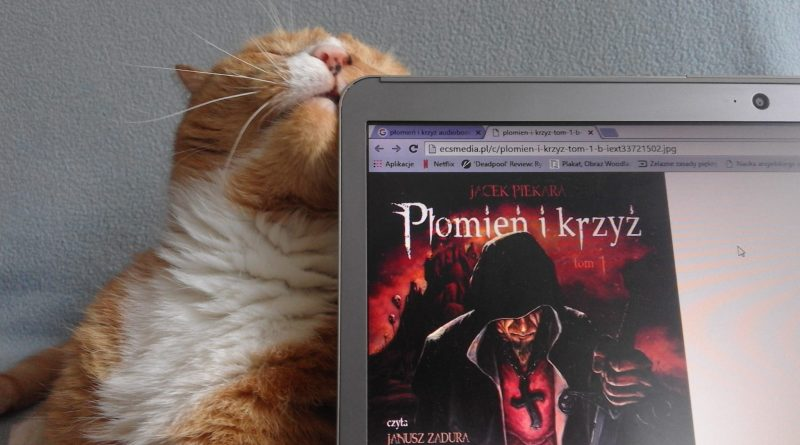 Jacek Piekara, Płomień i krzyż. Tom 1 (audiobook czytany przez Janusza Zadurę)