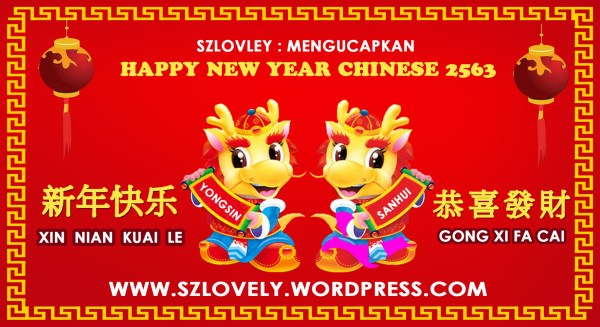 szlovely mengucapkan  HAPPY CHINESE NEW YEAR 2563. 1833 x 1000.Happy Chinese New Year Greeting Words