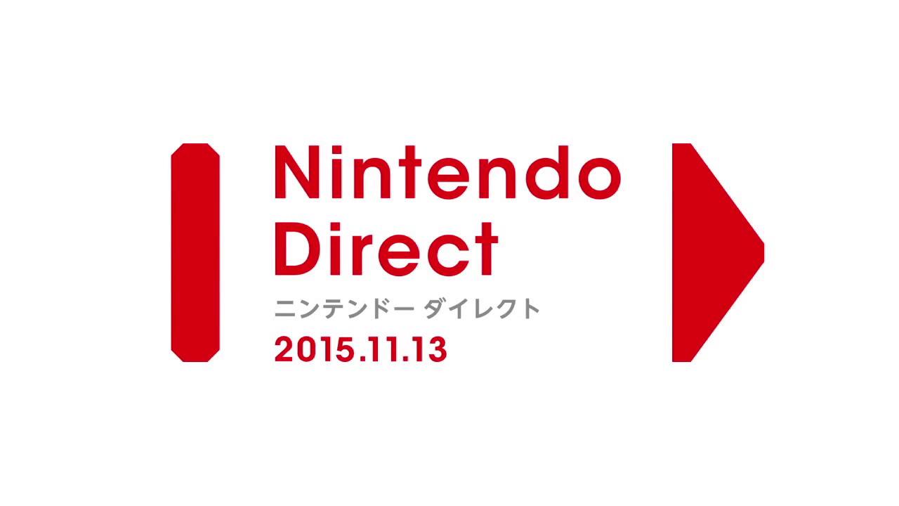 Nintendo Direct 2015.11.13