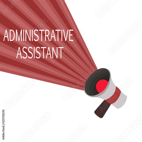 Word writing text Administrative Assistant Business concept for