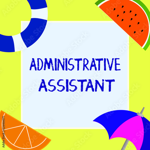 Writing note showing Administrative Assistant Business photo