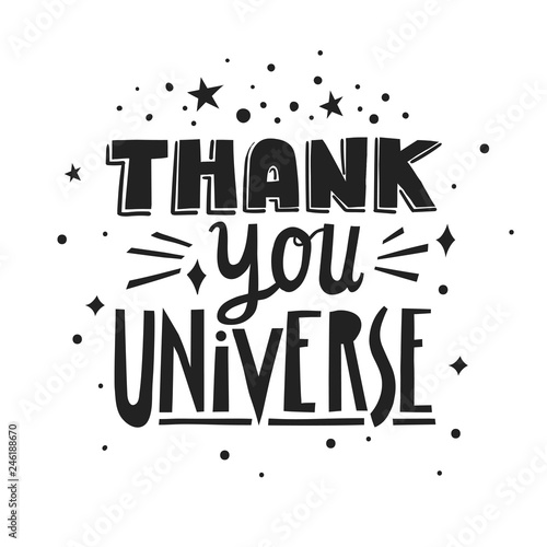 Vector hand-drawn lettering Thank You Universe made of different