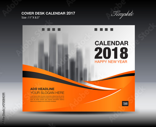 Orange Cover Desk Calendar 2018 Design, flyer template, ads, booklet