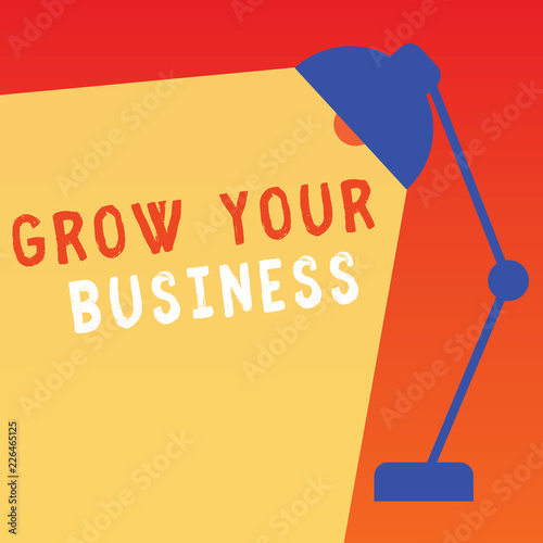 Word writing text Grow Your Business Business concept for Achieve